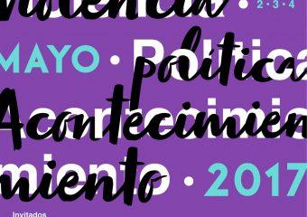 """Coloquio Internacional de Teoría Crítica """"Violencia, política y acontecimiento"""" en Valparaíso"""